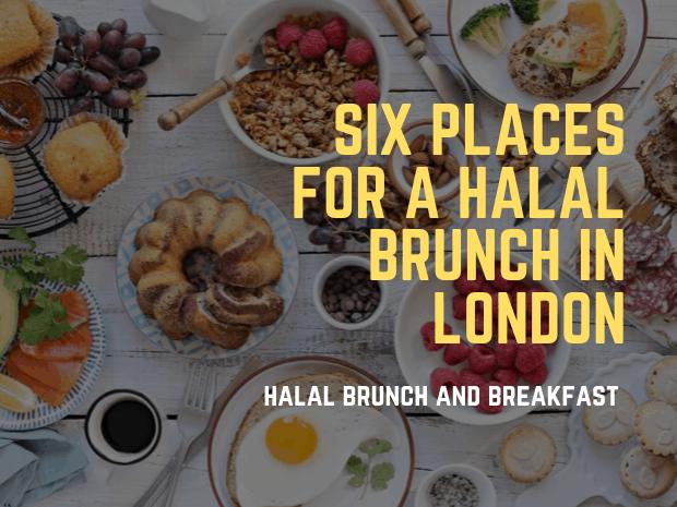 Halal Brunch in London