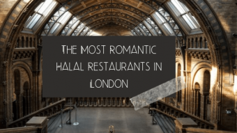 Romantic halal restaurants in London
