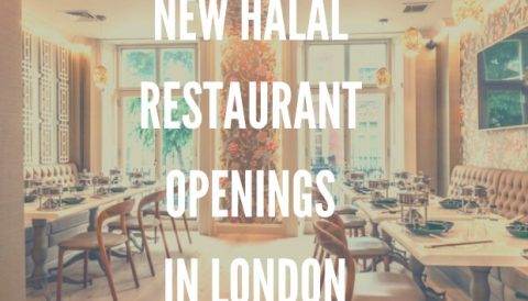 New Halal Restaurants In London Halal Girl About Town